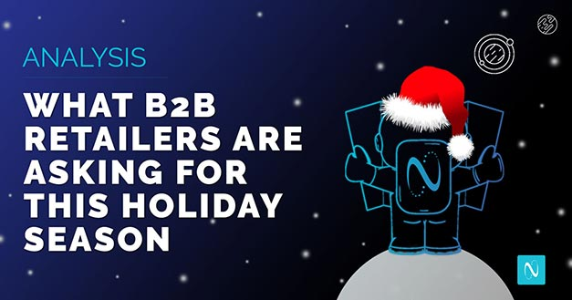What B2B Retailers Have on Their Wish Lists for 2020