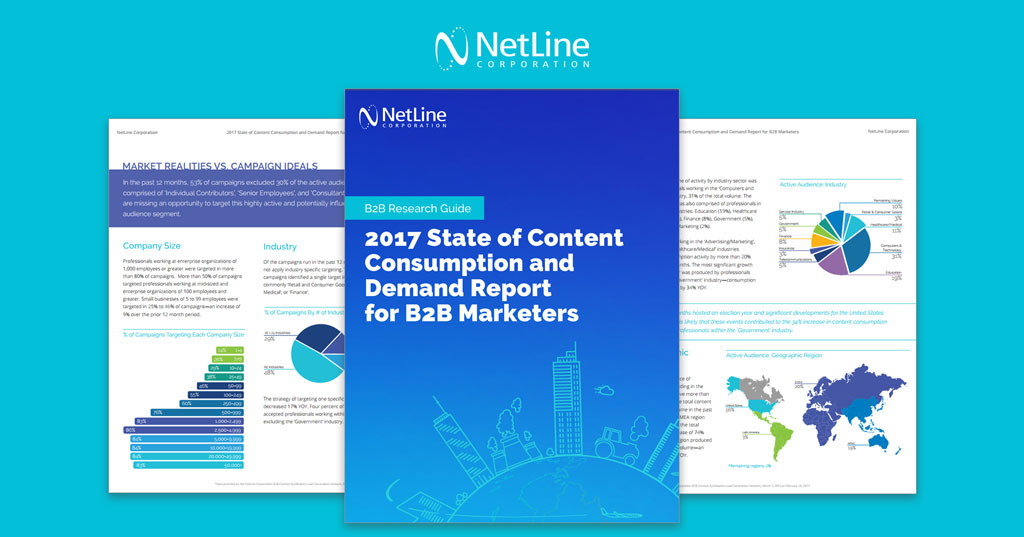 NetLine - leader in B2B Content Syndication Lead Generation - 2017 Report Content Consumption and Demand for Marketers